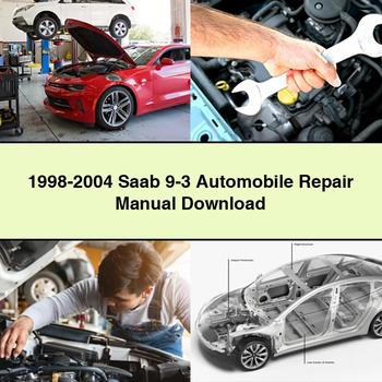 1998-2004 Saab 9-3 Automobile Repair Manual Download PDF