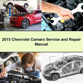 2015 Chevrolet Camaro Service and Repair Manual PDF Download