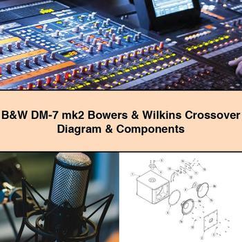 B    W       DM   7 mk2    Bowers      Wilkins Crossover    Diagram